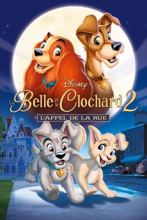 Voir La Belle et le Clochard 2 : L'appel de la rue (2001) streaming vf