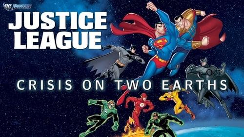 La Liga de la Justicia: Crisis en dos tierras