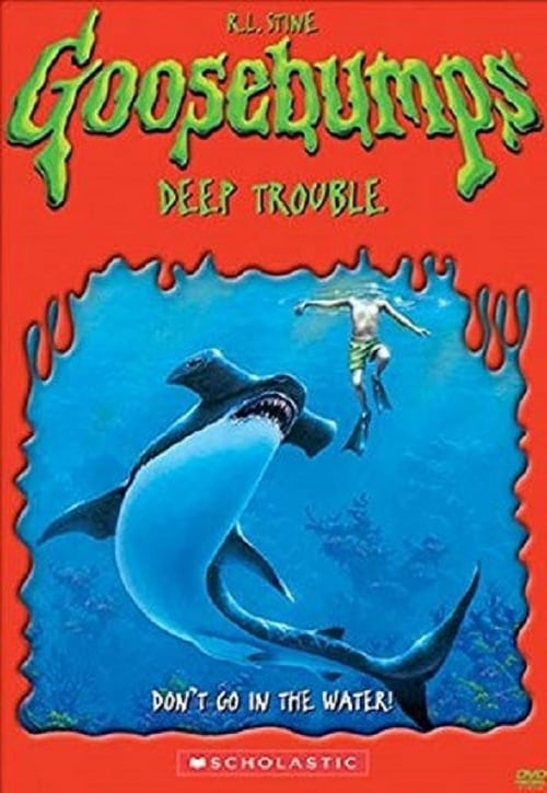 Goosebumps: Deep Trouble (2005)