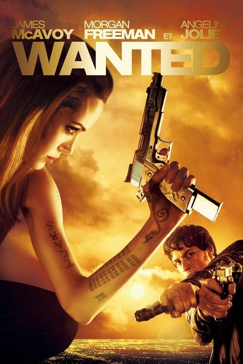 Regarder Wanted : Choisis ton destin (2008) streaming vf