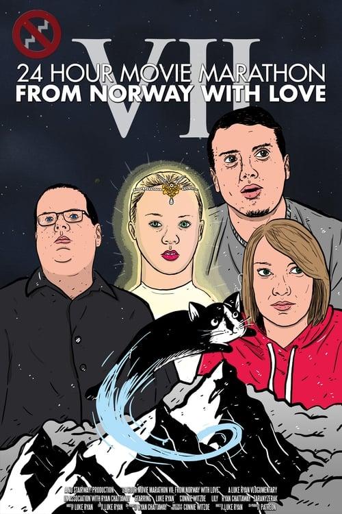 24 Hour Movie Marathon VII: From Norway with Love Online HBO 2017 Watch