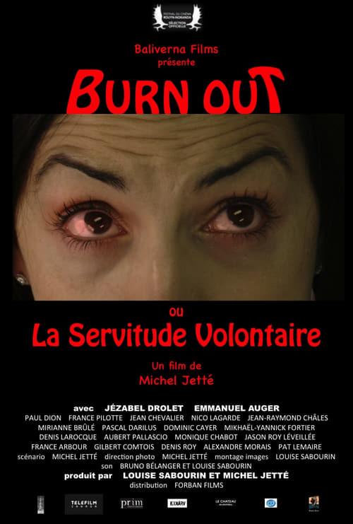 """""""Burn Out ou La Servitude Volontaire"""" Film 2017"""