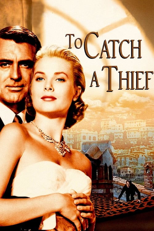 To Catch a Thief ( Hırsızlar Kralı )