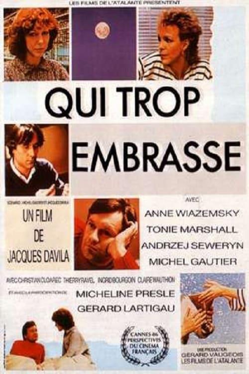 Filme Qui trop embrasse... Em Português Online