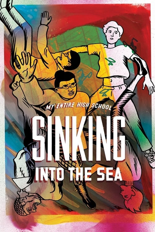 My Entire High School Sinking Into the Sea (2016)