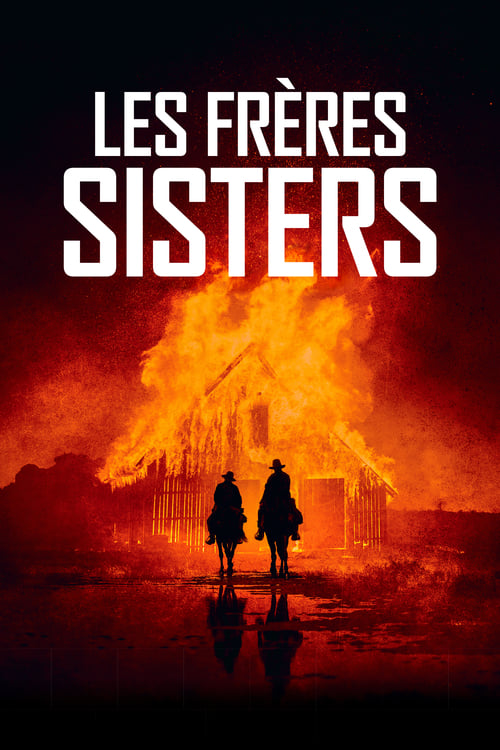 Regarder ۩۩ Les Frères Sisters Film en Streaming Youwatch