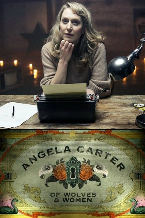 Mira La Película Angela Carter: Of Wolves & Women Gratis En Línea