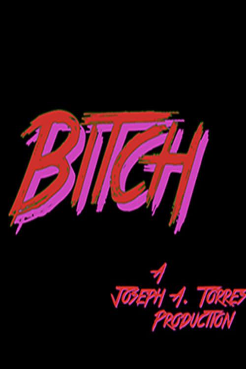 Bitch (2018)