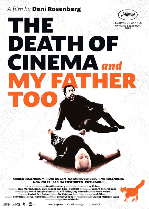 The Death of Cinema and My Father Too Found