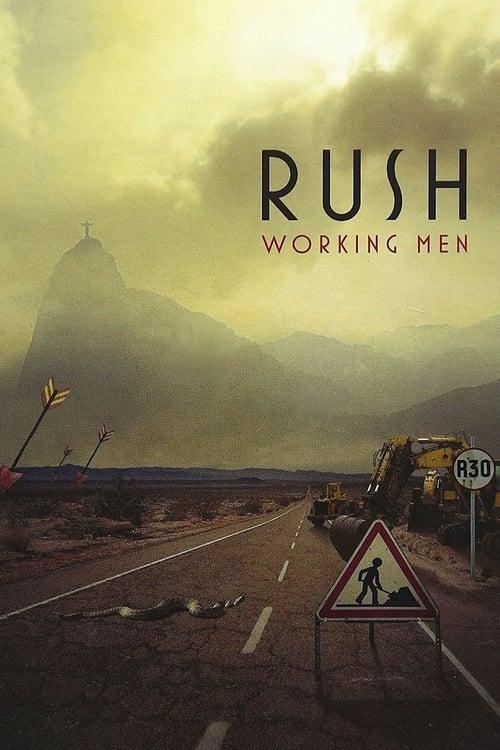 Filme Rush: Working Men De Boa Qualidade