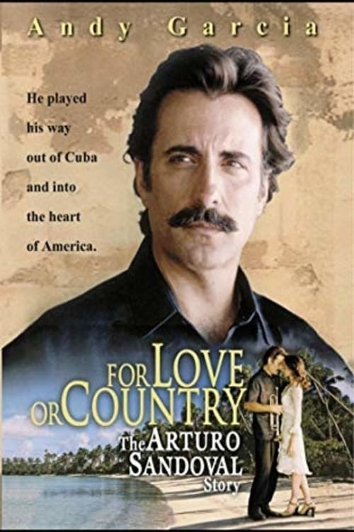 مشاهدة For Love or Country: The Arturo Sandoval Story على الانترنت