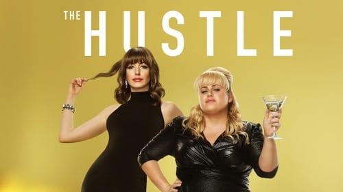 The Hustle - They're giving dirty rotten men a run for their money - Azwaad Movie Database