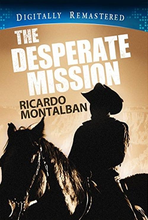 The Desperate Mission
