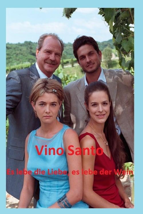 Filme Vino Santo – Es lebe die Liebe, es lebe der Wein Em Português Online