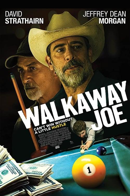 Watch Walkaway Joe 2017 Online MOJOboxoffice