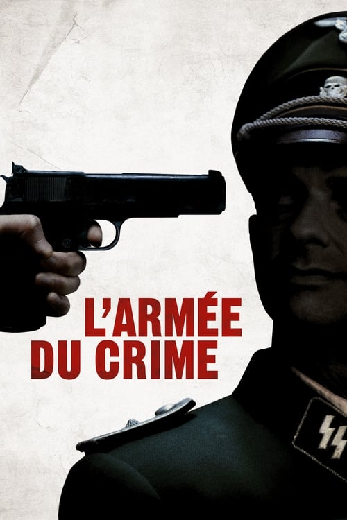 L'Armée du crime Film en Streaming VOSTFR