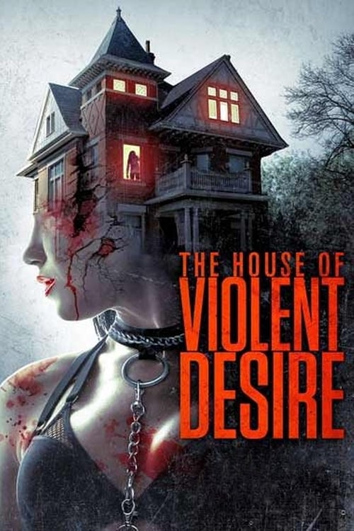 The House of Violent Desire poster
