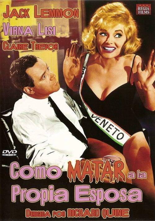 Mira La Película Cómo matar a la propia esposa En Español
