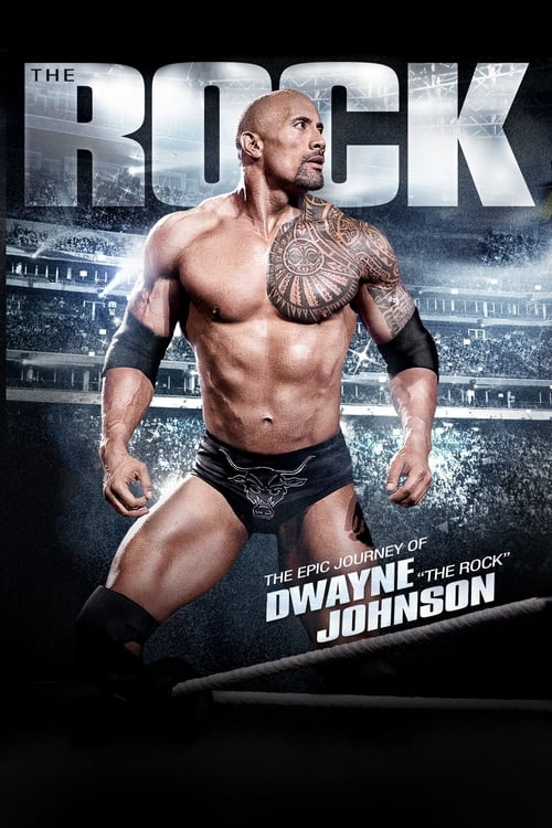 The Rock: The Epic Journey of Dwayne Johnson (2012) Poster