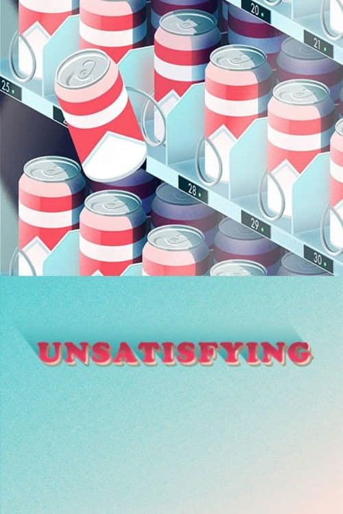★ Unsatisfying (2016) streaming film vf