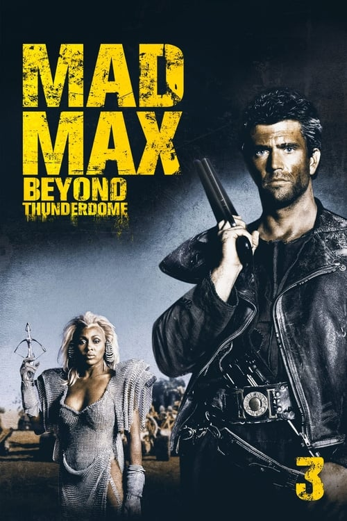 Watch Mad Max Beyond Thunderdome (1985) Full Movie