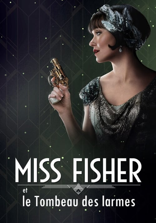 Miss Fisher et le Tombeau des larmes (2020)