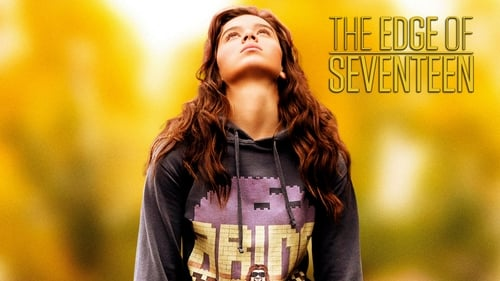 The Edge of Seventeen - You're only young once… is it over yet? - Azwaad Movie Database