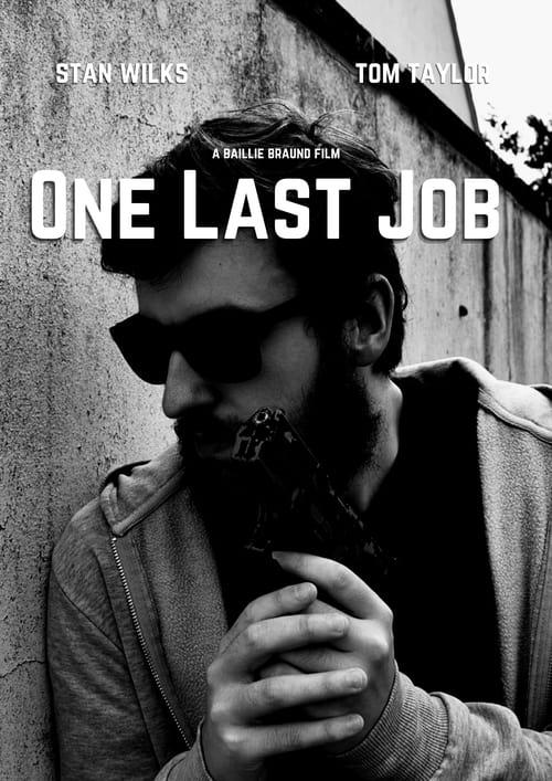 Watch One Last Job Online Hollywoodtake