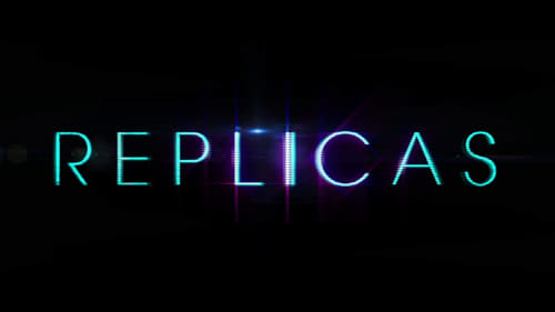 Replicas (2018) Subtitle Indonesia