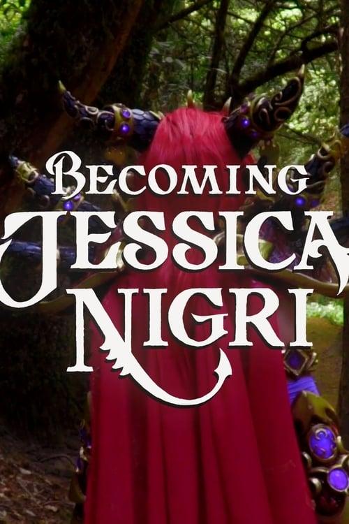Becoming Jessica Nigri (2018)