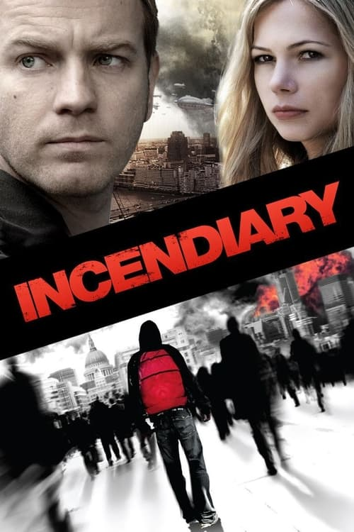 Incendiary (2008) Poster