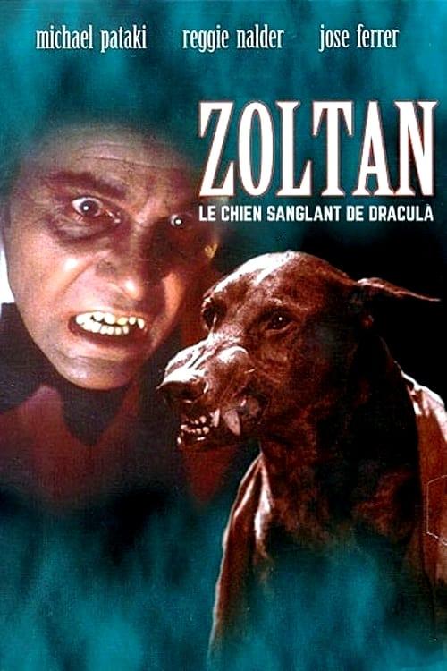 ★ Zoltan, le chien sanglant de Dracula (1978) ➤