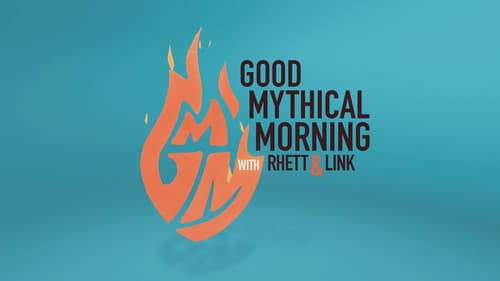 Good Mythical Morning