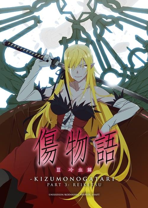 Mira Kizumonogatari III: Reiketsu-hen Con Subtítulos En Línea
