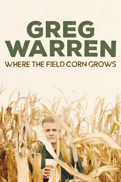 Greg Warren: Where the Field Corn Grows