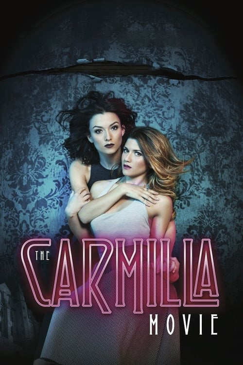 The Carmilla Movie 2017