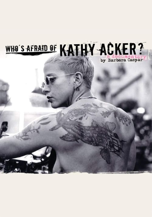 Mira Who's Afraid of Kathy Acker? Con Subtítulos