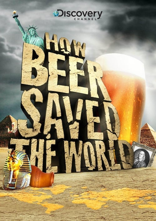 How Beer Saved the World (2011) Poster