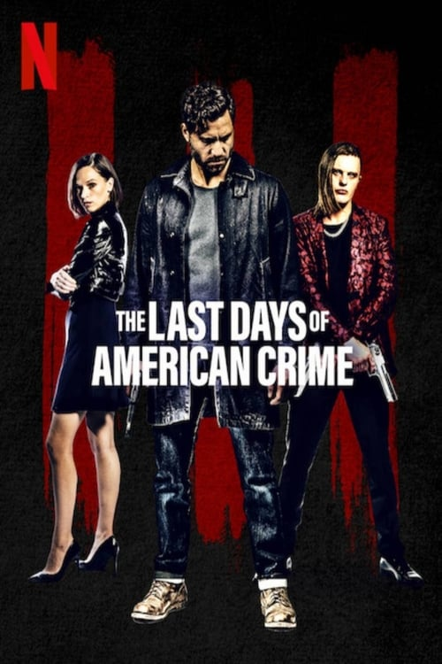 Assistir The Last Days of American Crime - HD 720p Dublado Online Grátis HD