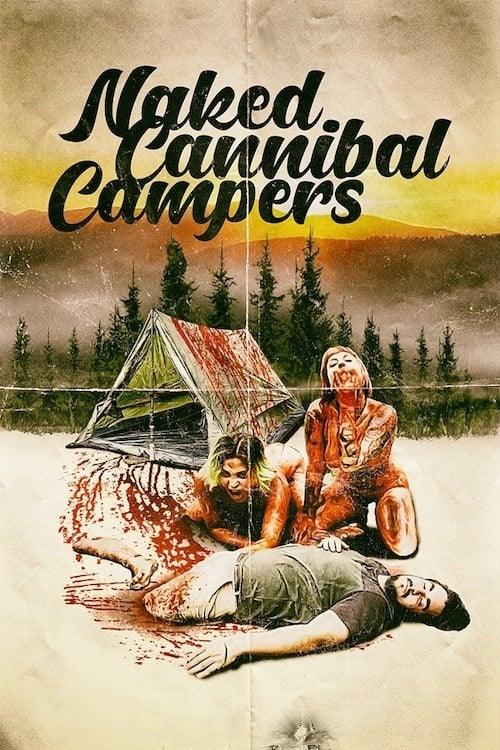 Whence Naked Cannibal Campers