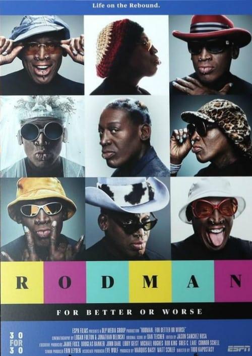 Mira La Película Rodman: For Better or Worse Gratis En Español