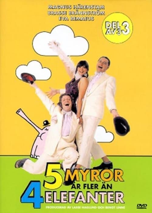 Fem Myror Är Fler Än Fyra Elefanter 3/3 (1969)