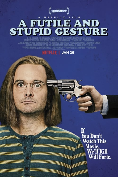 Watch A Futile & Stupid Gesture Stream [Movie]