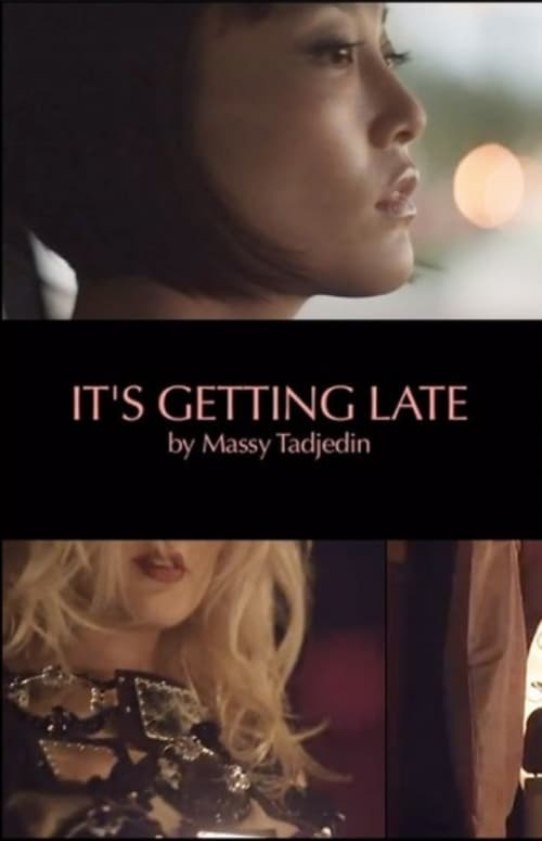 Filme It's Getting Late Com Legendas On-Line