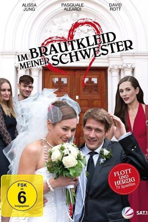 Filme Im Brautkleid meiner Schwester Completamente Grátis