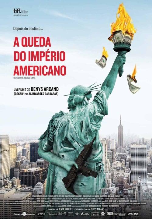 Filme A Queda do Império Americano De Boa Qualidade