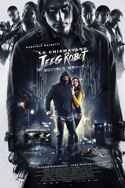 Sie nannten ihn Jeeg Robot - Poster