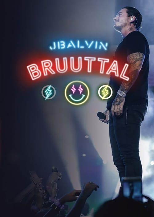 J. Balvin Bruuttal (2017)
