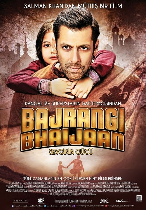 Bajrangi Bhaijaan ( Sevginin Gücü )