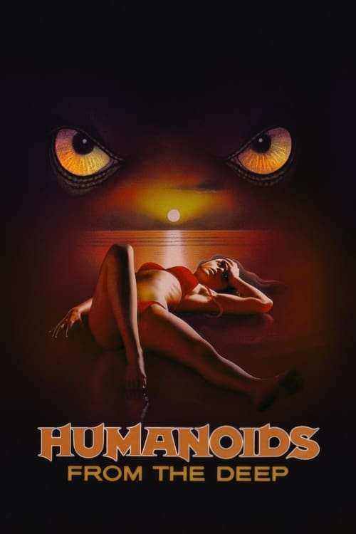The poster of Humanoids from the Deep